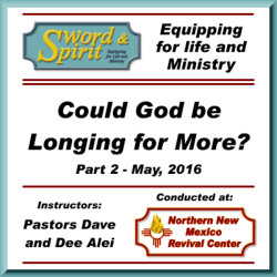 Could God be Longing for More - Part 2
